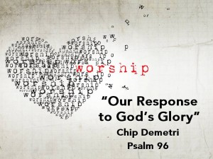 OurResponse_Psalm96_ChipD